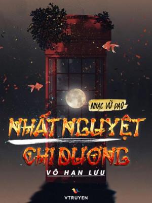 Nhất Nguyệt Chi Dương - Vô Hạn Lưu