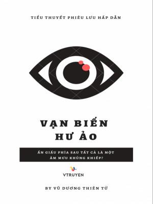 Vạn Biến Hư Ảo (Đưa Nước Việt Vươn Tầm Thế Giới - Phần 2)